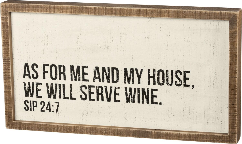 Wall Art; We serve wine