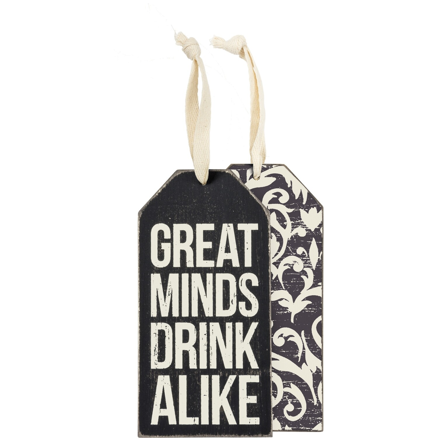 Wine Bottle Tag; Great Minds Drink Alike