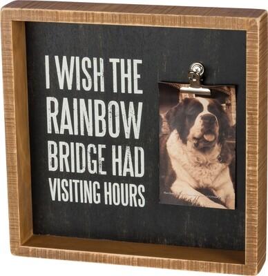 Box Frame; Rainbow Bridge