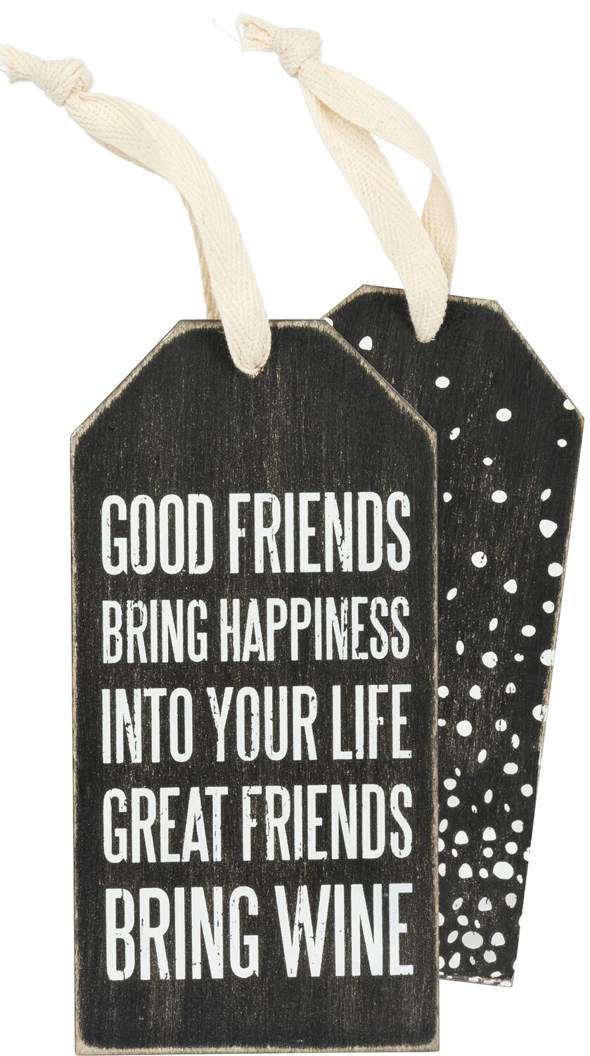 Wine Bottle Tag; Great Friends