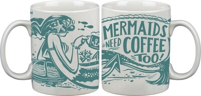 Coffee Mug; Mermaids Need Coffee