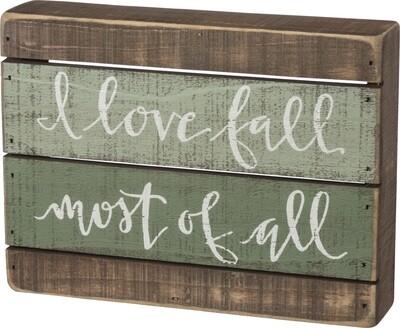 Slat Box Sign; I Love Fall