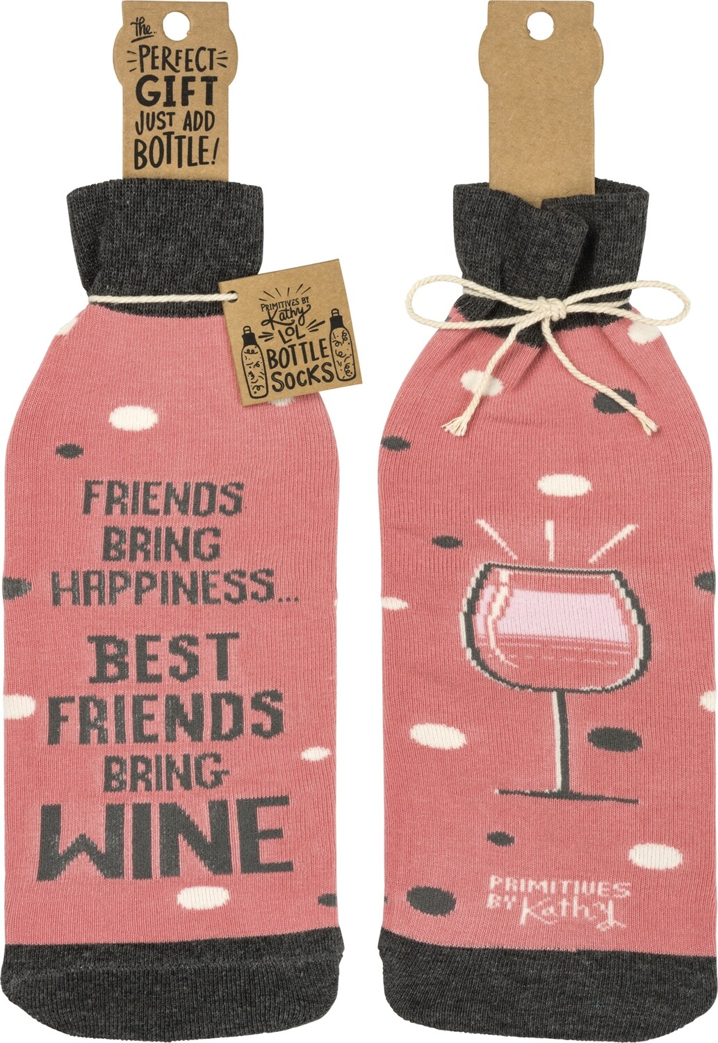 Wine Bottle Socks; Best Friends Bring Wine