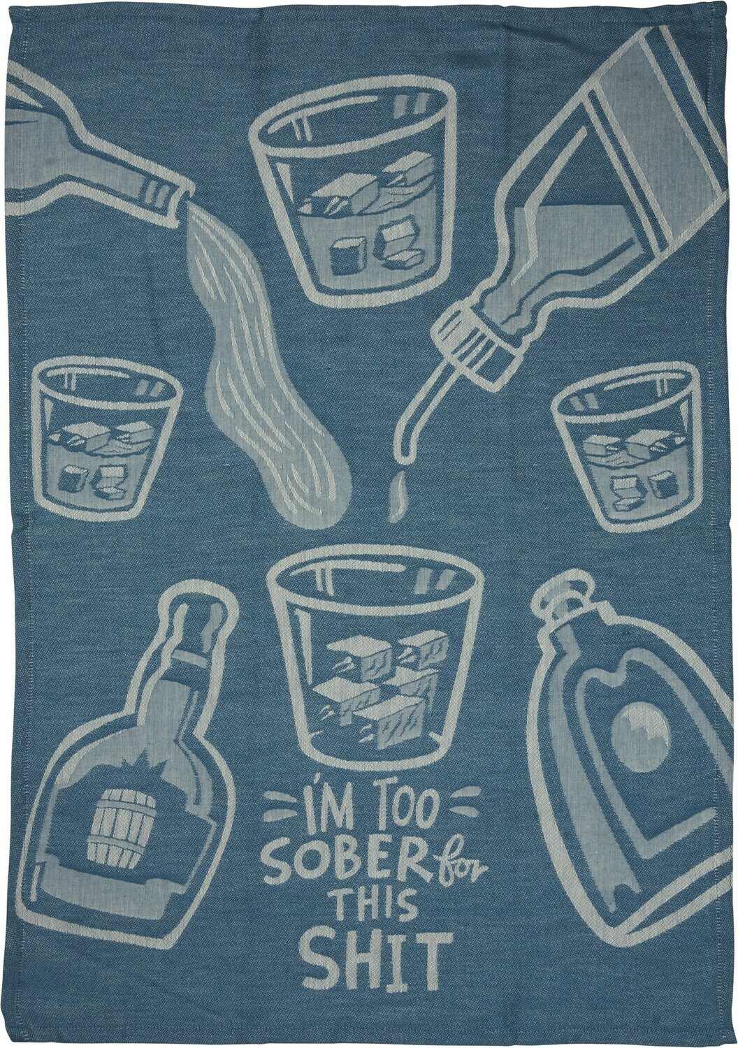 Dish Towel; I'm Too Sober