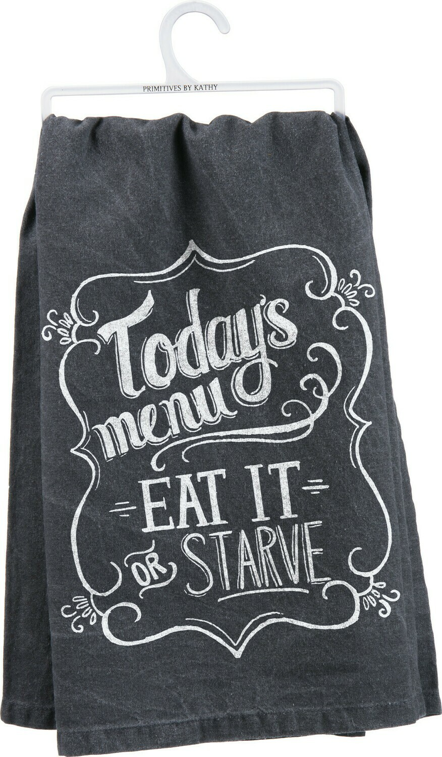 Dish Towel; Eat or Starve