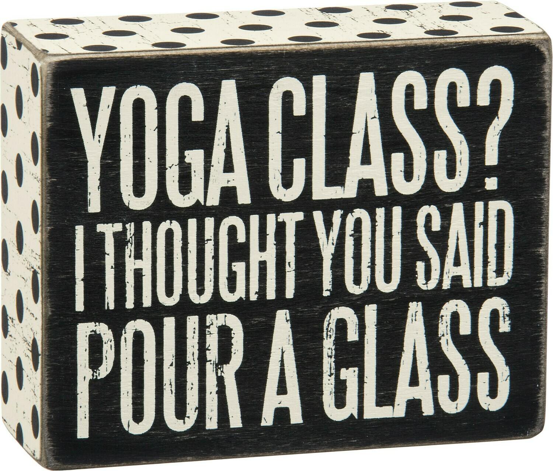 Box Sign; Yoga Class