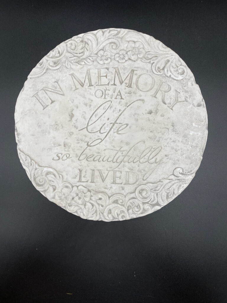 Memorial Plaque; In Memory of a Life so Beautifully Lived