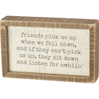 Box Sign; Friends Pick Us Up