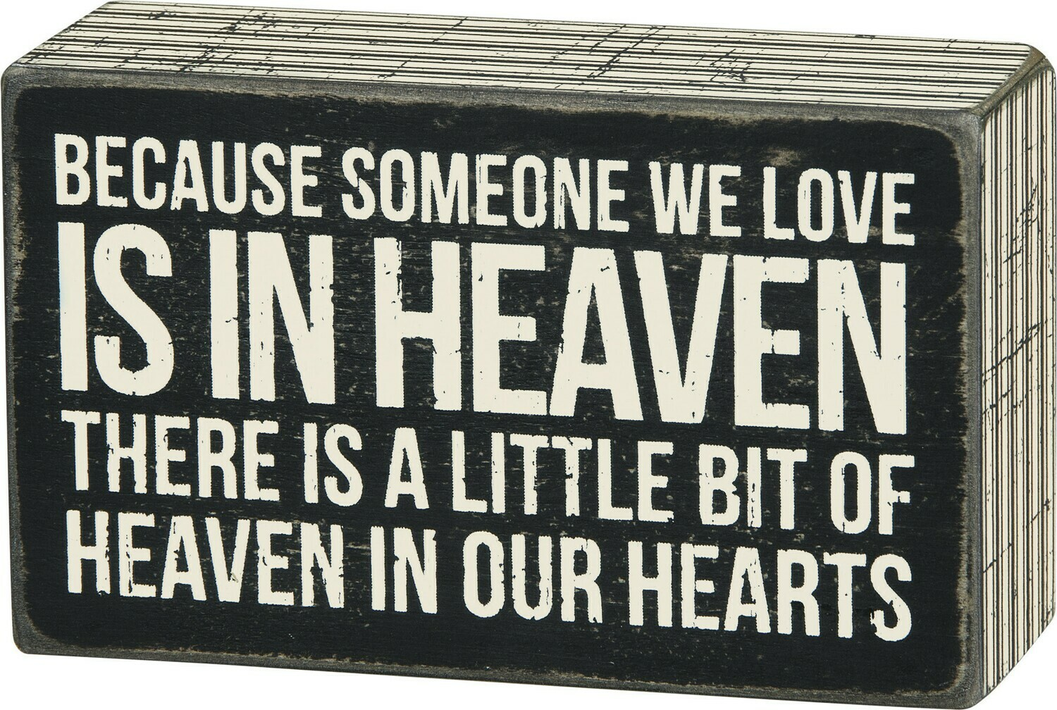 Box Sign; Someone we love is in heaven