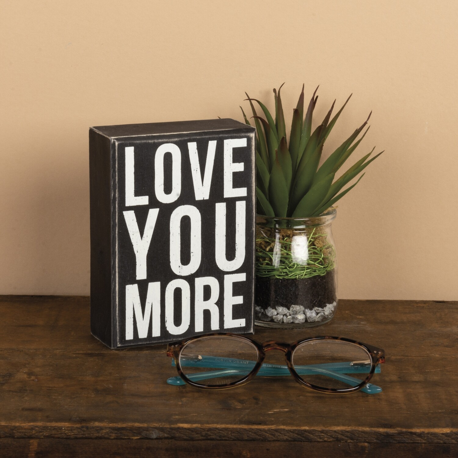 Box Sign; Love you more