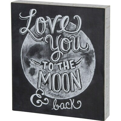 Box Chalk Sign; Love you to the moon