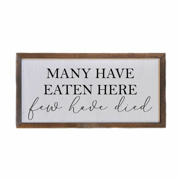 Wall Art; Many have eaten here, few have died