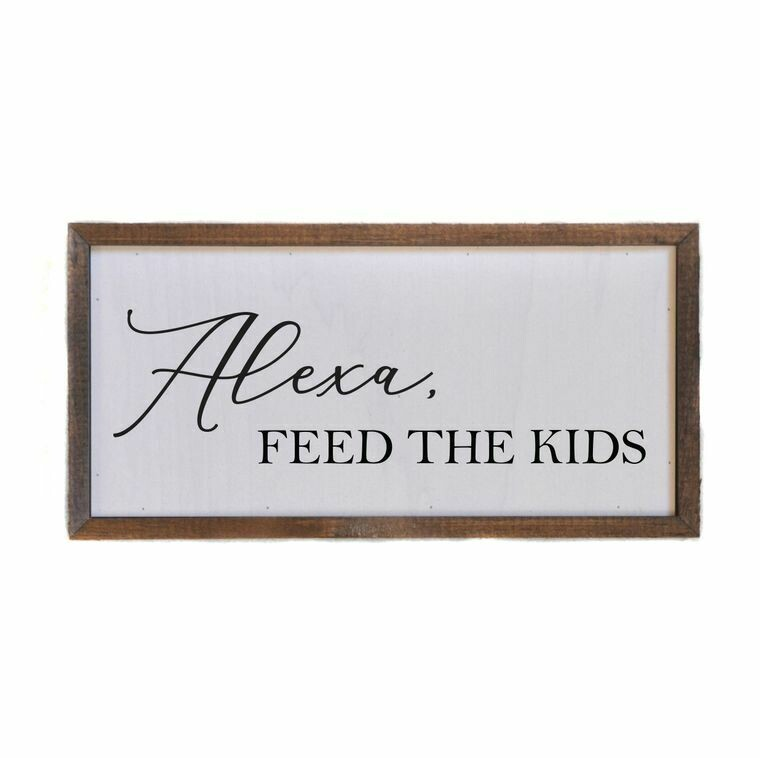 Box Sign; Alexa, Feed The Kids