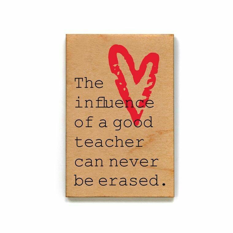 Magnet; The influence of a good teacher....