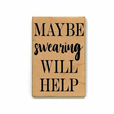 Magnet; Maybe Swearing Will Help