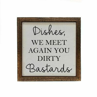 Dishes We Meet Again You Dirty Bastards