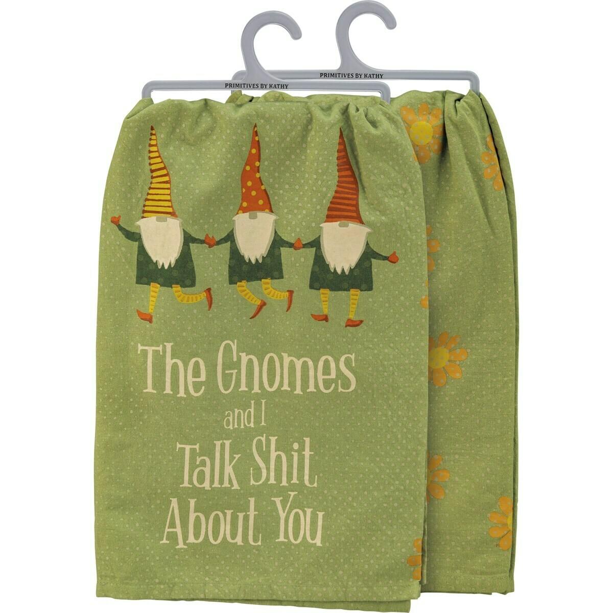 Dish Towel; Gnomes talk shit