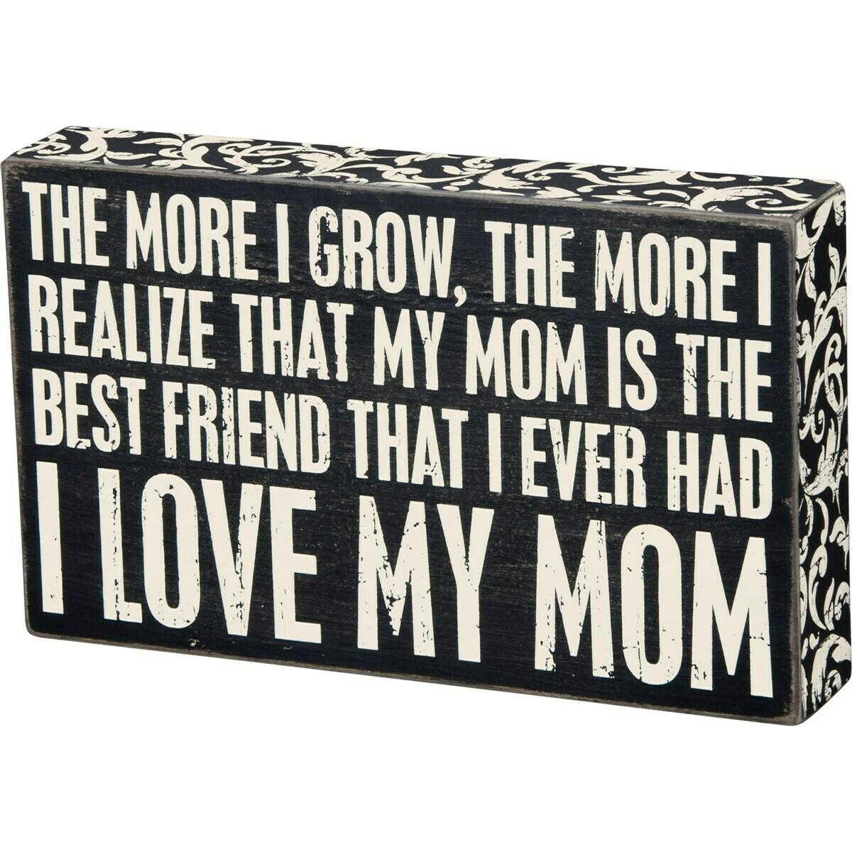 Box Sign; I love my mom
