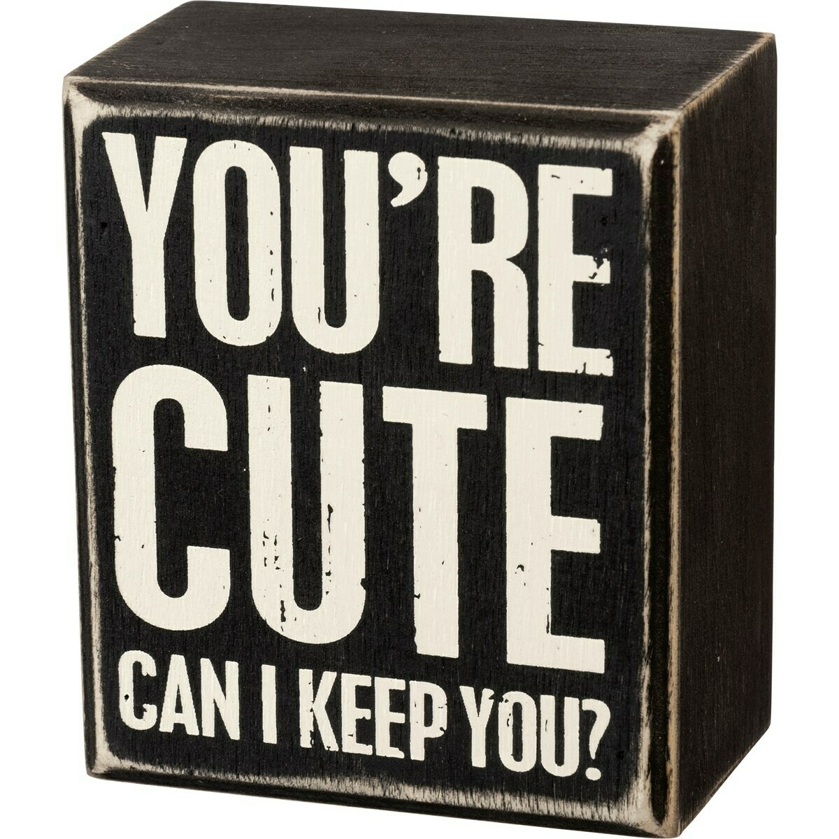 Box Sign; You're Cute
