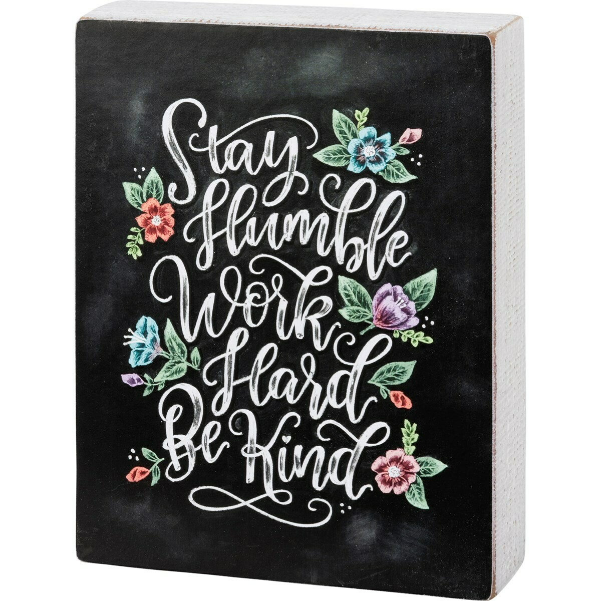 Chalk Sign; Stay Humble