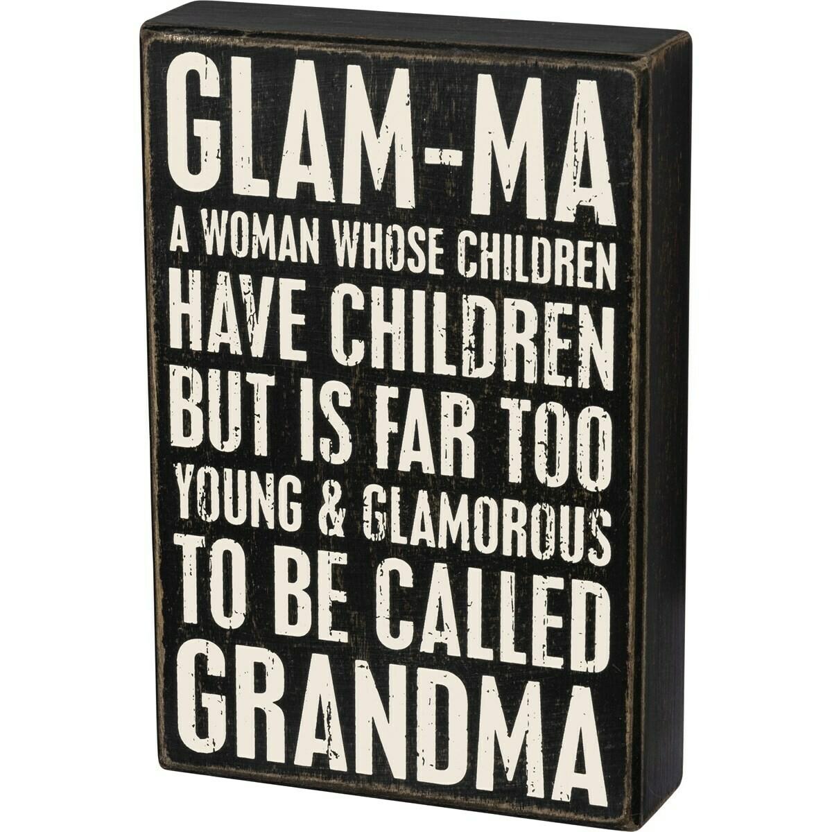 Box Sign; Glam-Ma