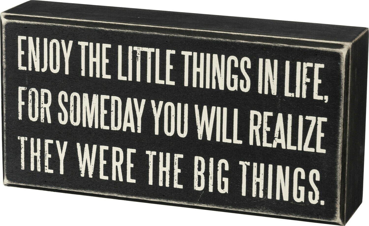 """Sign - Enjoy The Little Things - 8"""" x 4"""" x 1.75"""" - Wood"""