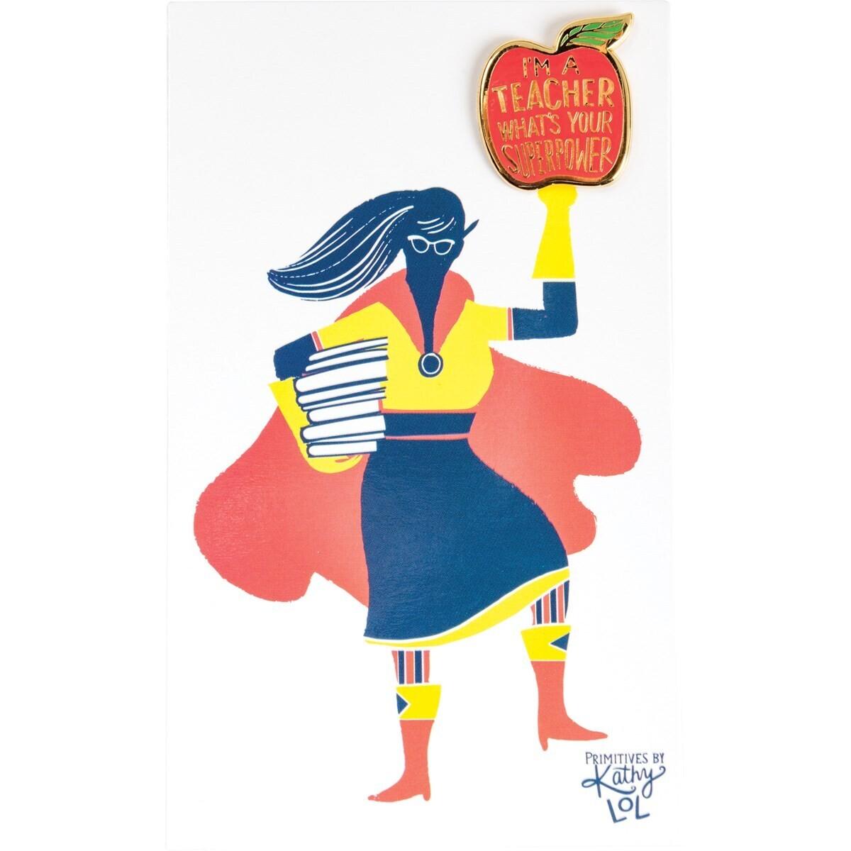 Enamel Pin; Teacher/superpower