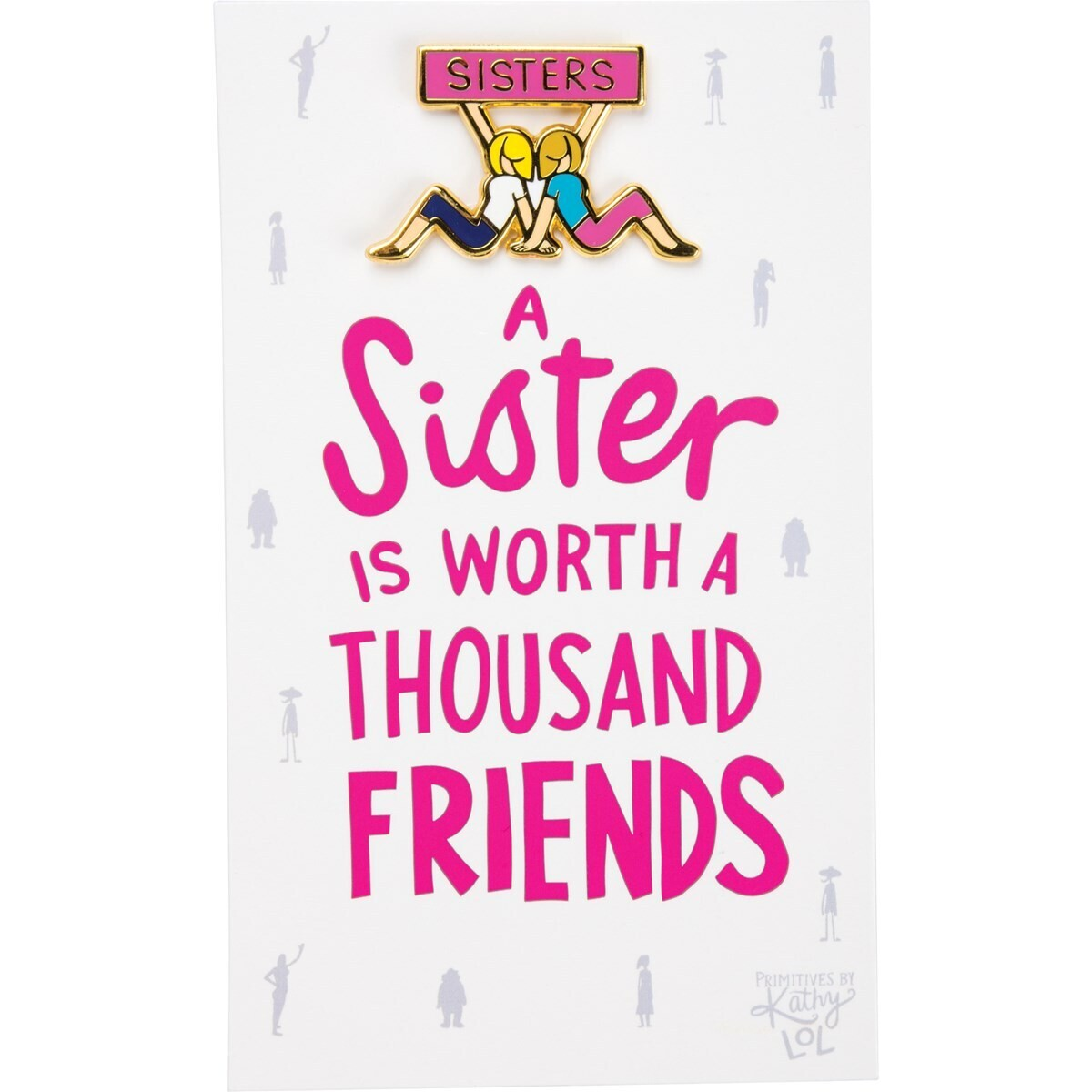 Enamel Pin; Sisters