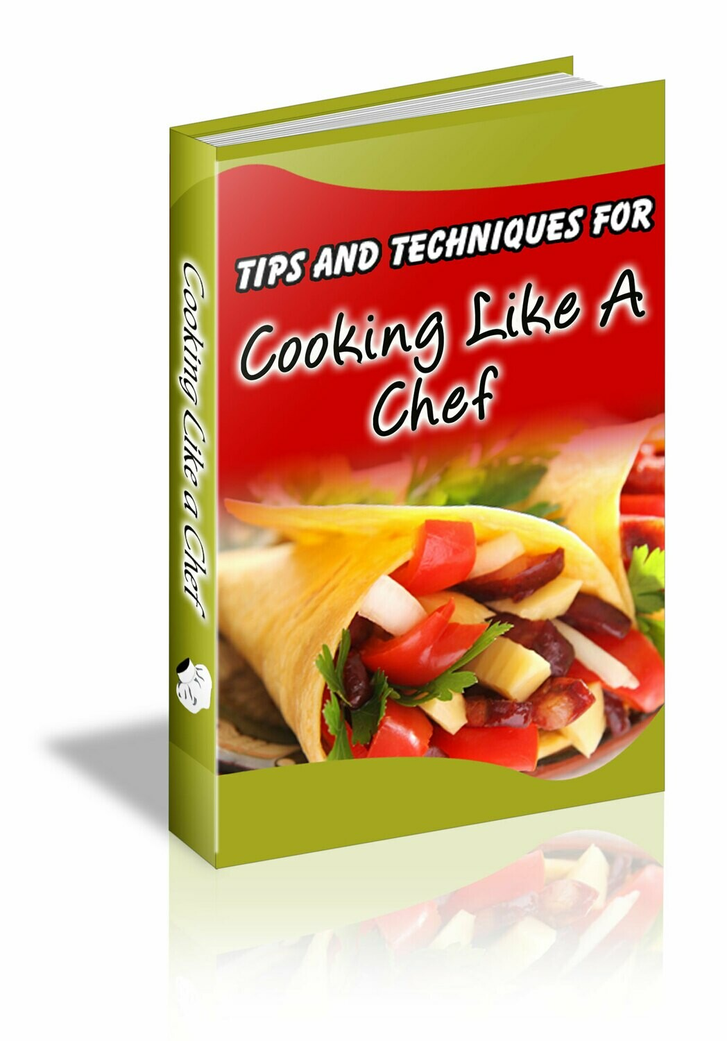 Tips and Techniques for Cooking like a Chef
