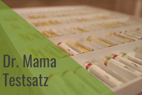 Dr. Mama Testsatz