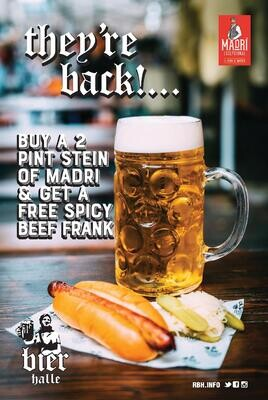 Madrí Excepcional 2 PINT STEIN ABV 4.6%  Complimentary Beef Hot Dog* (*Available till 8:45pm)