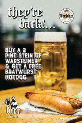 Warsteiner Beer ABV 4.8% (2 PINT STEIN) Complimentary Bratwurst Hot Dog* (*Available till 8:45pm)
