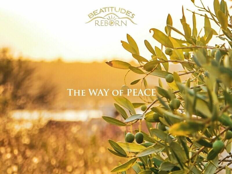07/Beatitudes, The Way of Peace (Matthew 5:9)