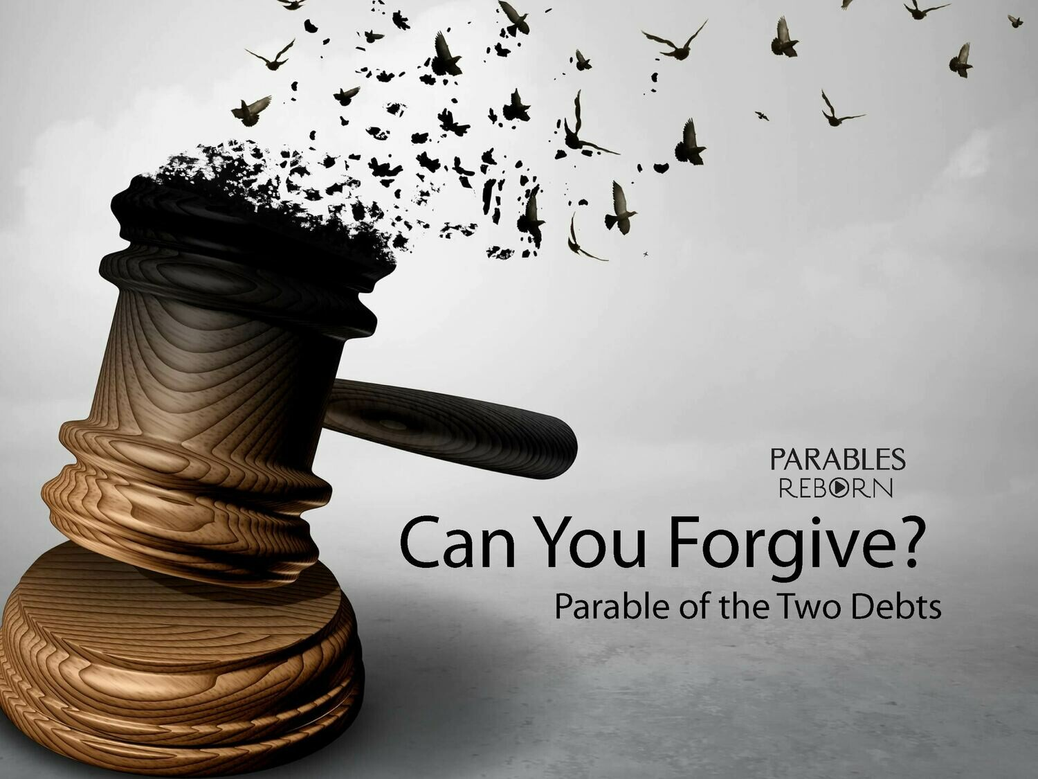 02 Parables Reborn, Can You Forgive?