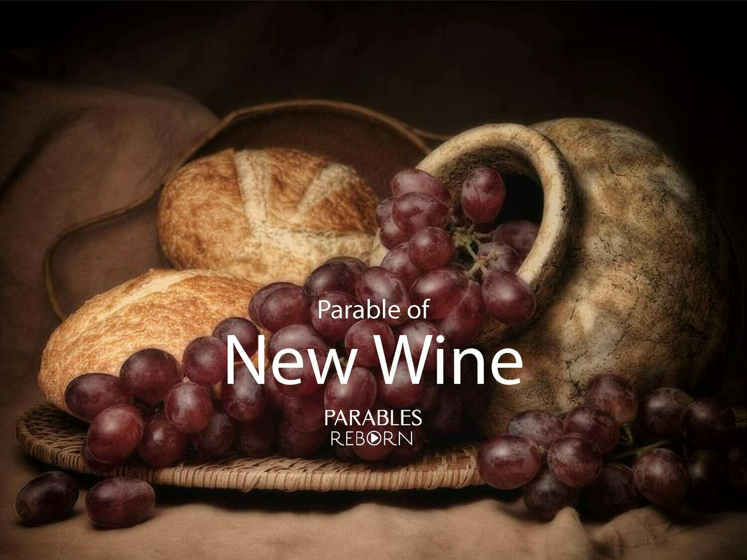 05 Parables Reborn, New Wine