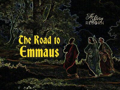 The Story - The Road to Emmaus