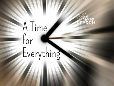 The Story - A Time For Everything