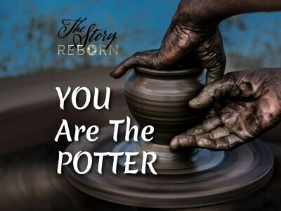 The Story - You Are The Potter