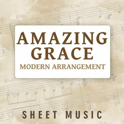 Amazing Grace - Modern Arrangement (Free)