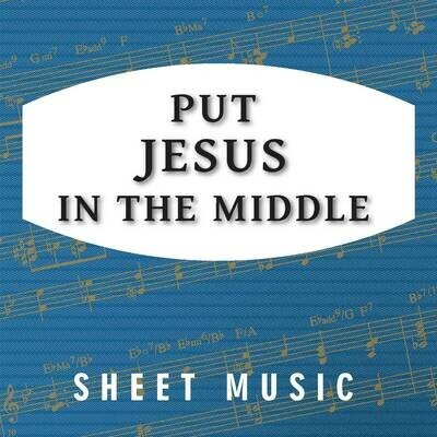 Put Jesus In The Middle (Free)