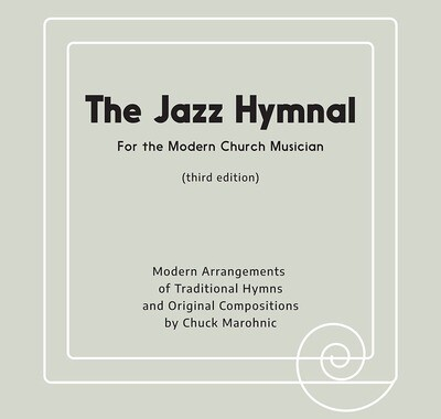 The Jazz Hymnal (Third Edition)