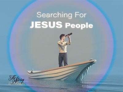The Story - Searching For Jesus People