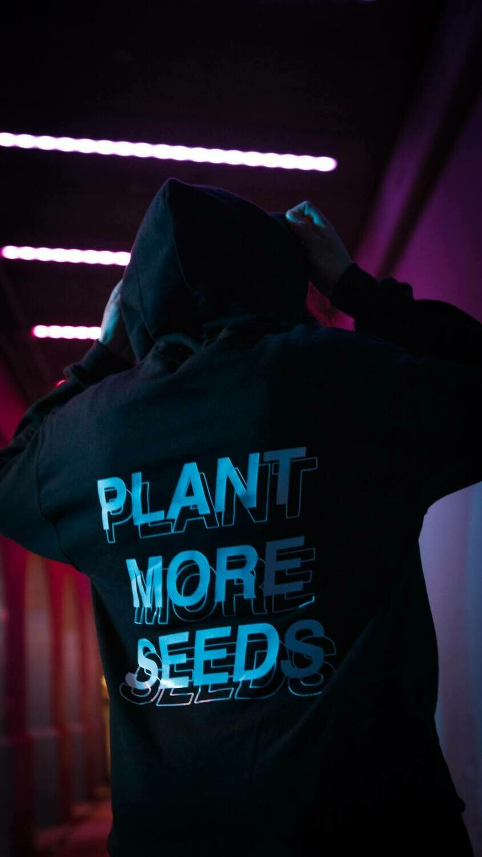 Plant More Seeds — Hoodie