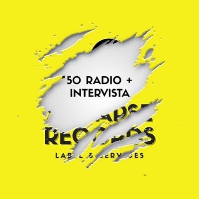 Promozione Radio + Intervista