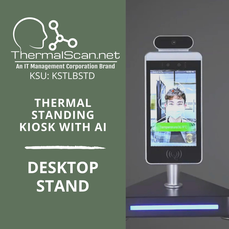 Desktop Stand for Temperature Scanning Kiosk