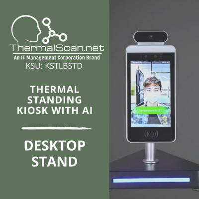 Desktop Stand for Temperature Scanning Kiosk