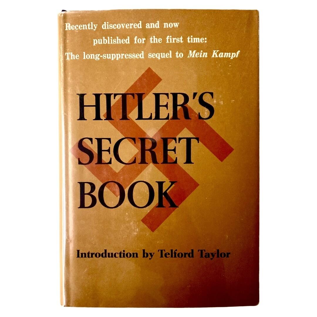 Hitler's Secret Book by Telford Taylor