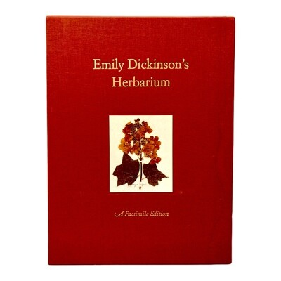 Emily Dickinson's Herbarium: A Facsimile Edition