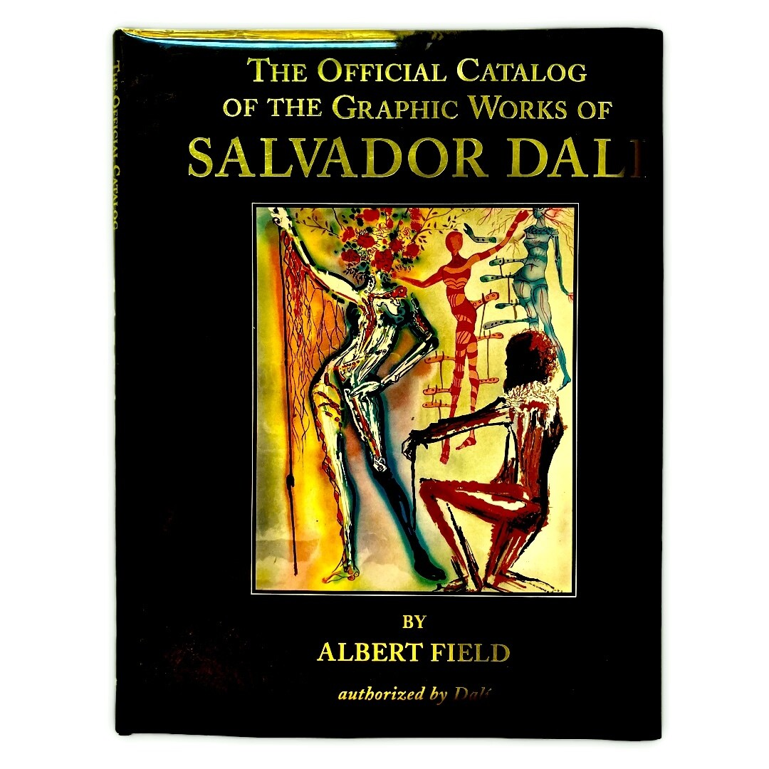 The Official Catalog Of The Graphic Works Of Salvadore Dali by Albert Field (1996)