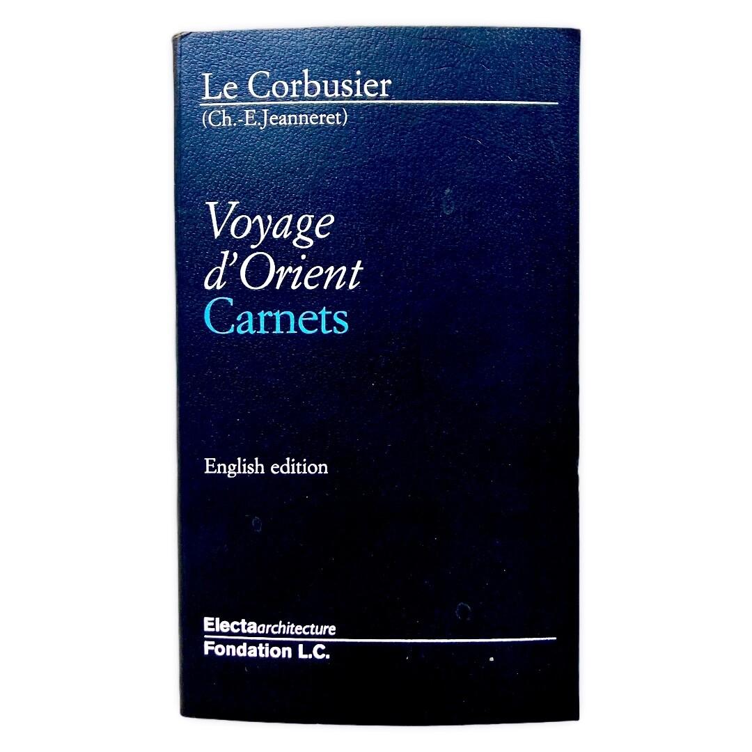 Voyage d'Orient Carnets by Le Corbusier